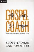 Gospel Coach, Tom Wood, Scott Thomas