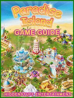 Paradise Island Game Guide Unofficial, HSE Games
