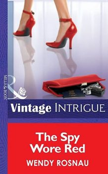 The Spy Wore Red, Wendy Rosnau