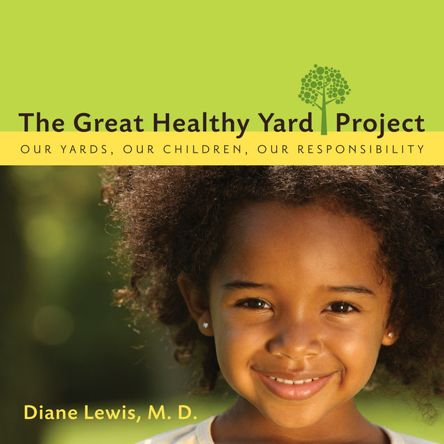 The Great Healthy Yard Project, Diane Lewis