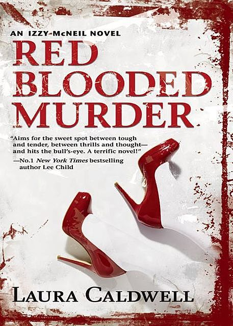 Red Blooded Murder, Laura Caldwell