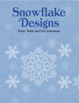 Snowflake Designs, Marty Noble, Eric Gottesman