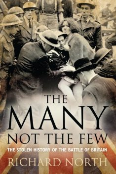 The Many Not The Few, Richard North
