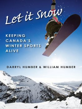 Let It Snow, Darryl Humber, William Humber