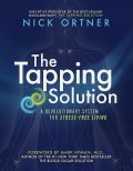 The Tapping Solution, Nick Ortner