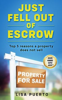 Just Fell Out of Escrow, Lisa Puerto