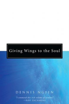 Giving Wings to the Soul, Dennis Ngien