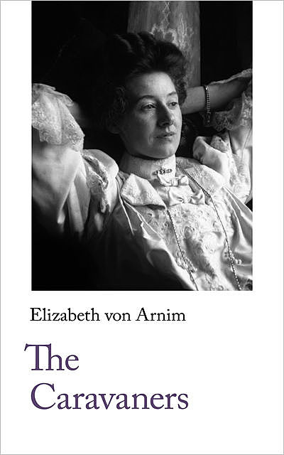 The Caravaners, Elizabeth von Arnim