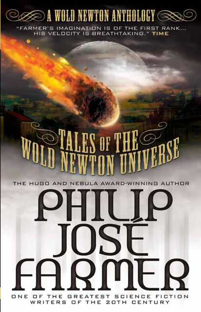 Tales of The Wold Newton Universe, Philip José Farmer