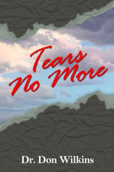 Tears No More, Don Wilkins