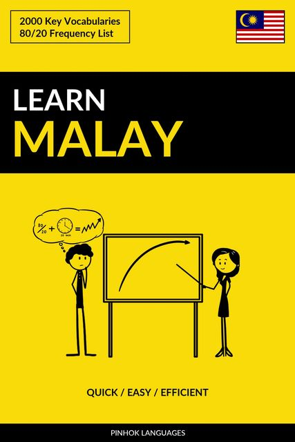 Learn Malay – Quick / Easy / Efficient, Pinhok Languages