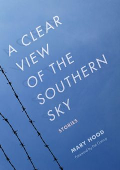 A Clear View of the Southern Sky, Mary Hood