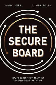 The Secure Board, Claire Pales, Anna Leibel