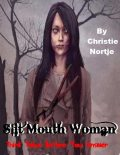 Slit Mouth Woman – Think Twice Before You Answer, Miss Christie Nortje
