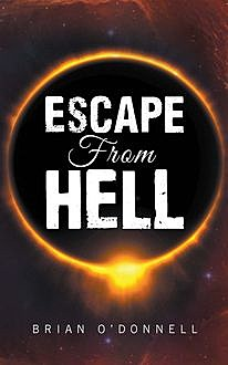 Escape from Hell, O'Donnell Brian