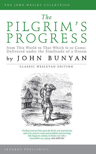 The Pilgrim's Progress (Classics Illustrated Edition), John Bunyan