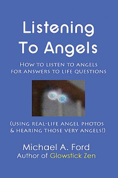 Listening to Angels, Michael Ford