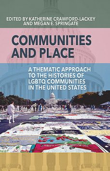 Communities and Place, Katherine Crawford-Lackey, Megan E. Springate