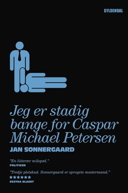 Jeg er stadig bange for Caspar Michael Petersen, Jan Sonnergaard