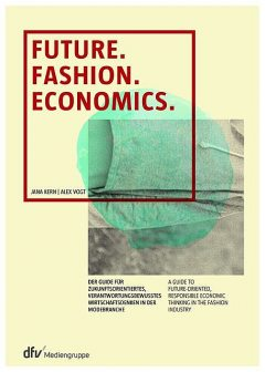 Future. Fashion. Economics, Alex Vogt, Jana Kern