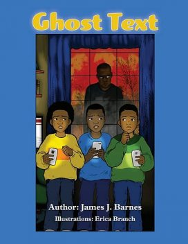 Ghost Text, James Barnes, Erica Branch