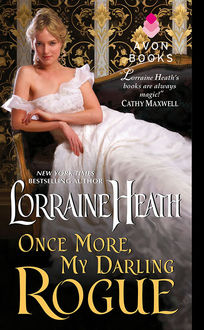 Once More, My Darling Rogue, Lorraine Heath