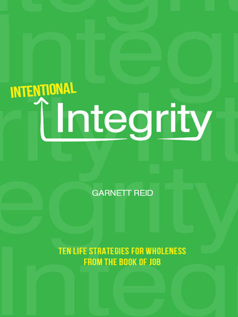 Intentional Integrity, Garnett Reid