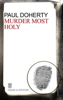 Murder Most Holy, Paul Doherty