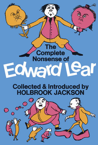 The Complete Nonsense of Edward Lear, Edward LEAR