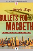 Bullets for Macbeth, Marvin Kaye
