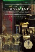 Everything Begins and Ends at the Kentucky Club, Benjamin Alire Sáenz
