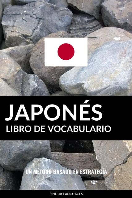 Libro de Vocabulario Japonés, Pinhok Languages