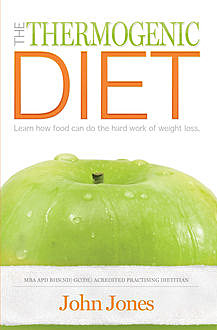 The Thermogenic Diet, John Jones