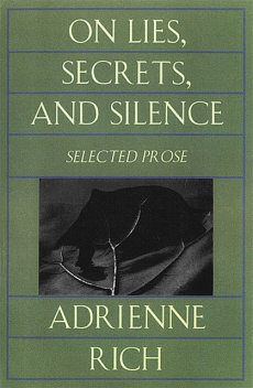 On Lies, Secrets, and Silence, Adrienne Rich