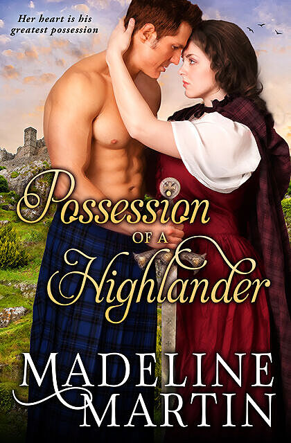 Possession of a Highlander, Madeline Martin