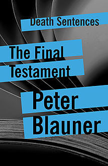 The Final Testament, Peter Blauner