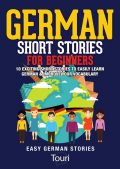 German Short Stories for Beginners, Touri Language Learning