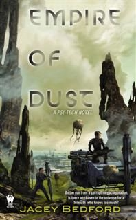 Empire of Dust, Jacey Bedford