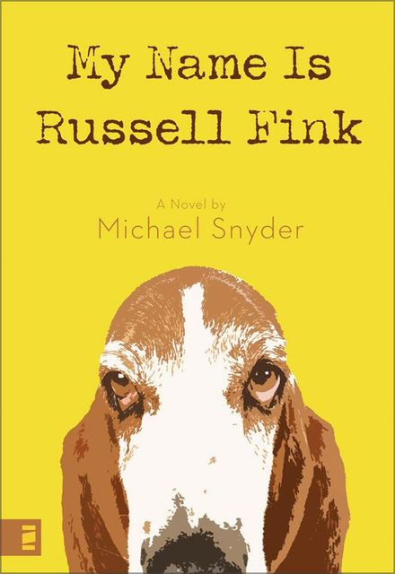 My Name Is Russell Fink, Michael Snyder