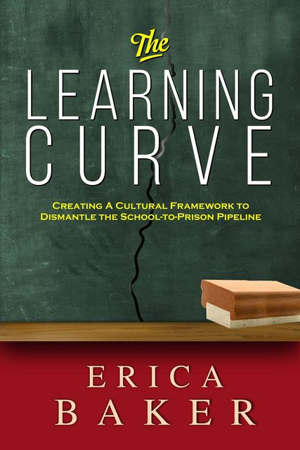The Learning Curve, Erica Baker