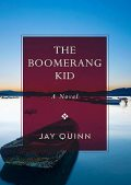 The Boomerang Kid, Jay Quinn
