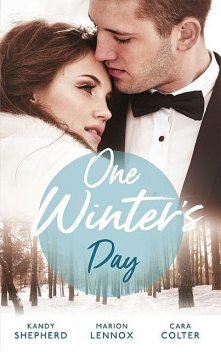 One Winter's Day, Marion Lennox, Cara Colter, Kandy Shepherd