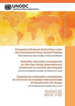 Competent National Authorities under the International Drug Control Treaties 2015, United Nations