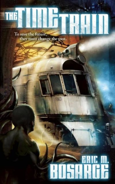 The Time Train, Eric M. Bosarge