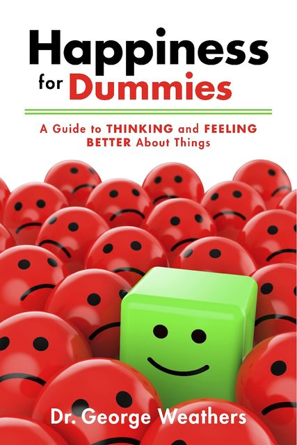 Happiness for Dummies, George Weathers
