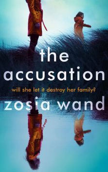 The Accusation, Zosia Wand