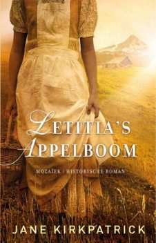 Letitia's appelboom, Jane Kirkpatrick