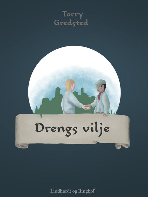 Drengs vilje, Torry Gredsted