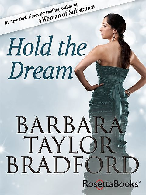 Hold the Dream, Barbara Taylor Bradford