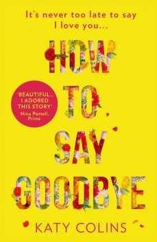 How to Say Goodbye, Katy Colins